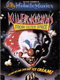 Killer Klowns From Outer Space -Stephen Chiodo